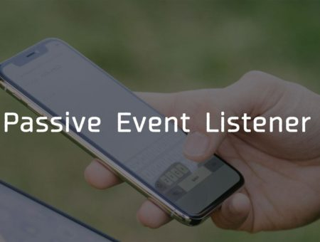 """スクロールジャンクを防ぐ """"Passive Event Listener""""とは"""